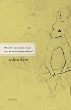 What Have You Done to Our Ears to Make Us Hear Echoes? by Arlene Kim (2011,...