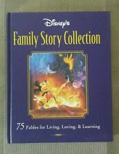 Disney's Family Story Collection : 75 fables for Living, Loving & Learning