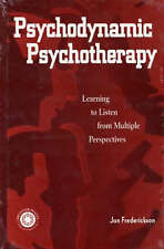 Psychodynamic Psychotherapy: Learning to Listen from Multiple Perspectives by...