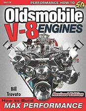 Oldsmobile V-8 Engines : How to Build Max Performance by Bill Trovato (2015,...