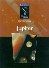 Jupiter (Isaac Asimovs 21st Century Library of the Universe, the Solar System)