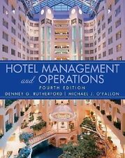 Hotel Management and Operations Rutherford, Denney G., O'Fallon, Michael J.