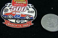 GOLDEN CORRAL BUFFET & GRILL 500 ATLANTA MOTOR SPEEDWAY MARCH 14 2004 NASCAR PIN