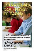 Estrategias Docentes Eficazes : Quando a Neurociencia, As Teorias de...