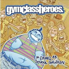 VG, As Cruel As School Children (Clean), Gym Class Heroes, 075679451224, Clean