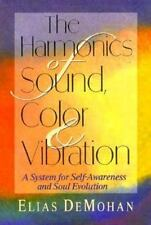 The Harmonics of Sound, Color & Vibration: A System for Self-Awareness-ExLibrary