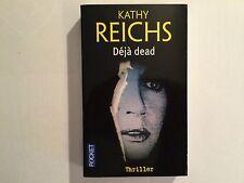 POCKET THRILLER N°10602 DEJA DEAD 2009 KATHY REICHS