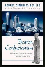 Boston Confucianism: Portable Tradition in the Late-Modern World (Suny Series i