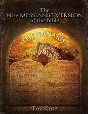The New Messianic Version of the Bible : The Tanach (the Old Testament) by...