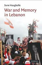 NEW - War and Memory in Lebanon (Cambridge Middle East Studies)