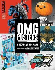 Omg Posters: A Decade of Rock Art by Mitch Putnam Paperback Book (English)