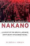 The Shadow Warriors of Nakano: A History of the Imperial Japanese Army's Elite I