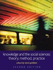 Knowledge and the Social Sciences: Theory, Method, Practice (Understanding Socia