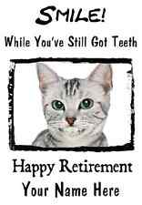 Cat Happy Retirement A5 Personalised Greeting Card  Pid022 smile teeth card