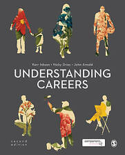 Understanding Careers Metaphors of Working Lives by Kerr Inkson 9781446282922
