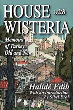 House with Wisteria: Memoirs of Turkey Old and New-ExLibrary