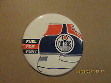 AHL Nova Scotia Oilers FUEL FOR FUN ! Rare 6 Inch Stand Up Hockey Pinback Button