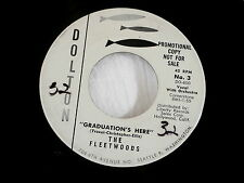 FLEETWOODS~GRADUATION'S HERE~RARE PROMO~DOLTON~OH LORD LET IT BE~~ DOO WOP 45
