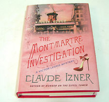The Montmartre Investigation : A Victor Legris Mystery 3 by Claude Izner (2010,