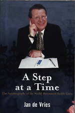 A Step at a Time : Autobiography of  a Health Guru by Jan de Vries