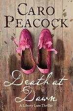 Death at Dawn: A Liberty Lane Thriller, Caro Peacock