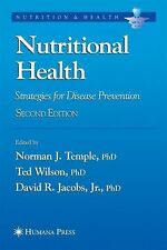 Nutritional Health: Strategies for Disease Prevention (Nutrition and Health)