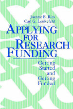Applying for Research Funding: Getting Started and Getting Funded by C. G....