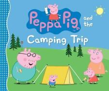 Peppa Pig and the Camping Trip  (ExLib)
