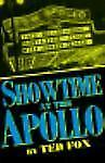 Showtime At The Apollo, Fox, Ted, Good Condition, Book