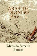 Aras de Dioniso : Poesia by Maria Barroso (2013, Paperback)