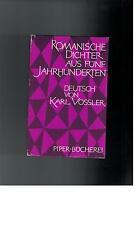 Karl Vossler - Romanische Dichter aus fünf Jahrhunderten - 1962
