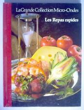 LIVRE DE RECETTES DE 1987, LES REPAS RAPIDE, LA GRANDE COLLECTION MICRO-ONDES