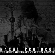 Naxal Protocol - The Guilty Get What They Deserve! CD 2013 digi Cazzodio noise