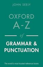 OXFORD A-Z OF GRAMMAR AND PUNCTUATION (978019966918 - JOHN SEELY (PAPERBACK) NEW