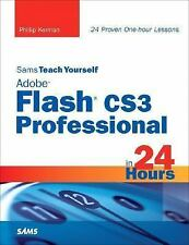 Sams Teach Yourself Adobe Flash CS3 Professional in 24 Hours (Sams Teach