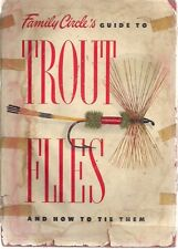TROUT FLIES AND HOW TO TIE THEM (1954) A.S. Barnes illustrated Family Circle HC