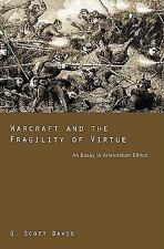Warcraft and the Fragility of Virtue: An Essay in Aristotelian Ethics