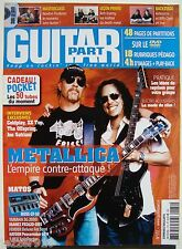 GUITAR PART n°172 # 2008 # METALLICA / COLDPLAY/ZZ TOP + PARTITIONS