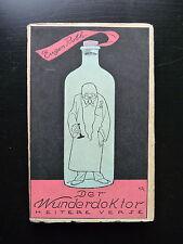 Eugen Roth - DER WUNDERDOKTOR - heitere Verse - Duncker Verlag 1940