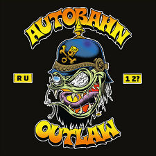 CD Autobahn Outlaw Are You One Too    CD