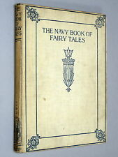 The NAVY Book of FAIRY TALES - Hilda Pearce (1916) Illustrated by E. S. Farmer