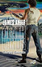 Deathlands: Tainted Cascade 98 by James Axler (2011, Paperback)