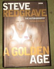 Steve Redgrave: A Golden Age - The Autobiography by Steven Redgrave, Nick Townse