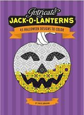 Intricate Jack O'Lanterns : 45 Halloween Designs to Color by Chuck Abraham...