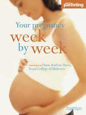 Your Pregnancy Week-by-week by Dame Karlene Davis, Practical Parenting...