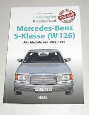 Praxisratgeber Klassikerkauf Mercedes Benz W126 S-Klasse 280 300 380 420 500 560