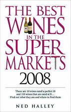 The Best Wines in the Supermarkets: My Top Wines Selected for Character and Styl