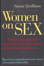 Women on Sex: Women of All Ages Talk Intimately About Every Aspect of Their Sexu