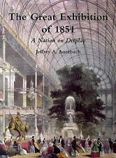 The Great Exhibition of 1851 : A Nation on Display