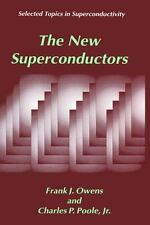 The New Superconductors (Selected Topics in Superconductivity)-ExLibrary